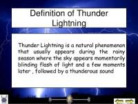 Thunder lightning (describe)