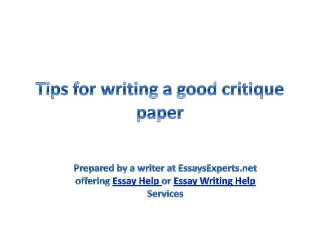 Essay Help Tips For Writing A Good Critique Paper