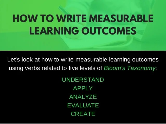Tips for Writing Measurable Learning Outcomes