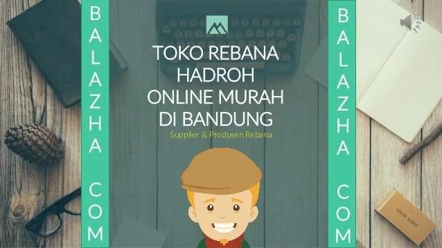 Toko Rebana Hadroh Online Murah Di Bandung
