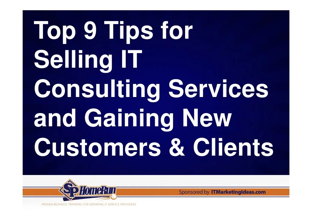 Top 9 Tips For Selling It Consulting Services And Gaining