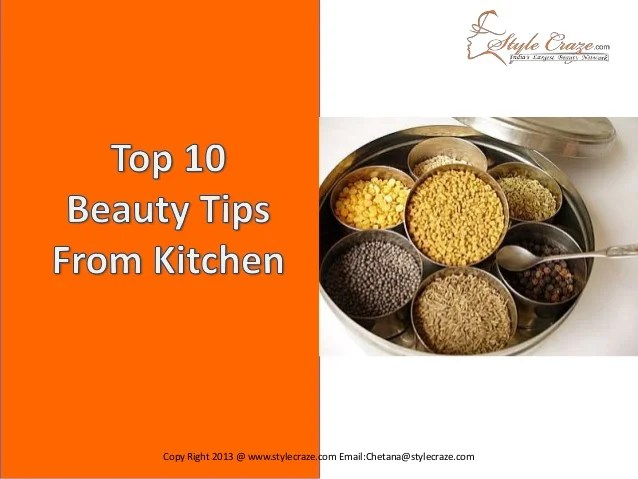 Top 10 Beauty Tips From Kitchen