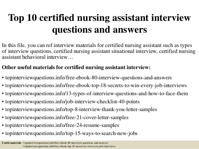 Top 10 certified nursing assistant interview questions and