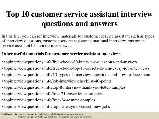 Top 10 customer service assistant interview questions and answers