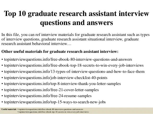 Top 10 graduate research assistant interview questions and