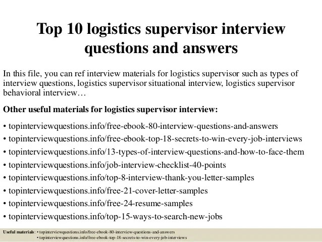 Top 10 logistics supervisor interview questions and answers