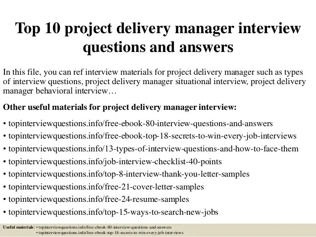 Top 10 Project Delivery Manager Interview Questions And