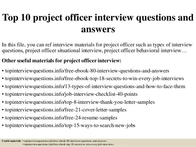 Top 10 Project Officer Interview Questions And Answers