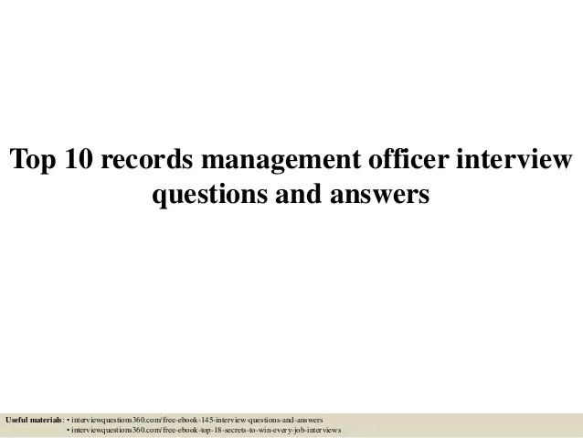 Top 10 Records Management Officer Interview Questions And Answers 1 638 ?cb=1433346195