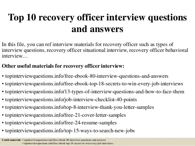 Top 10 Recovery Officer Interview Questions And Answers