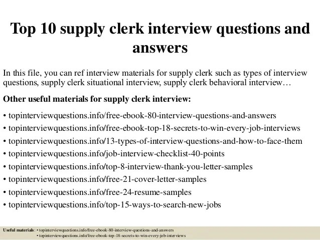 Top 10 supply clerk interview questions and answers
