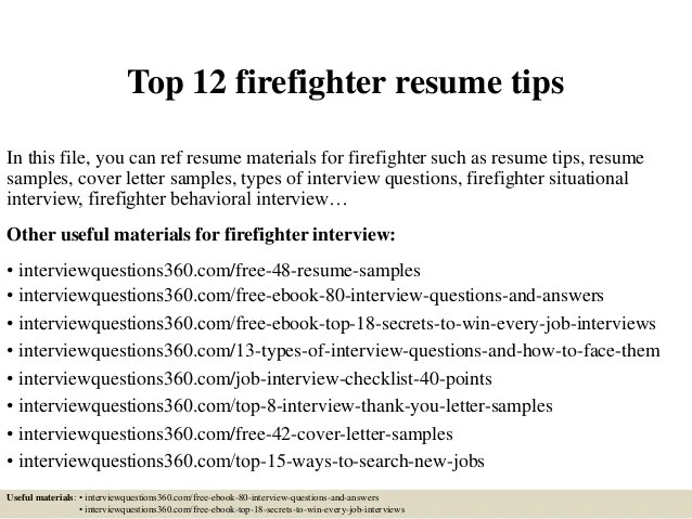 Top 12 Firefighter Resume Tips 1 638 ?cb=1427963962