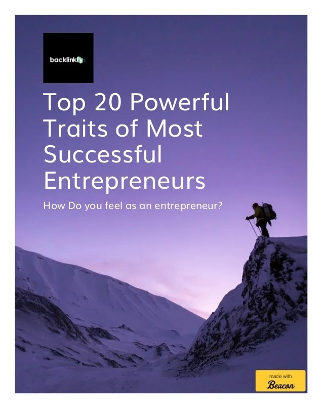 Top 20 Powerful Traits Of Most Successful Entrepreneurs
