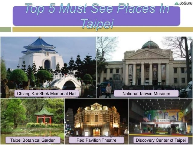 Top 5 Must See Places In Taipei