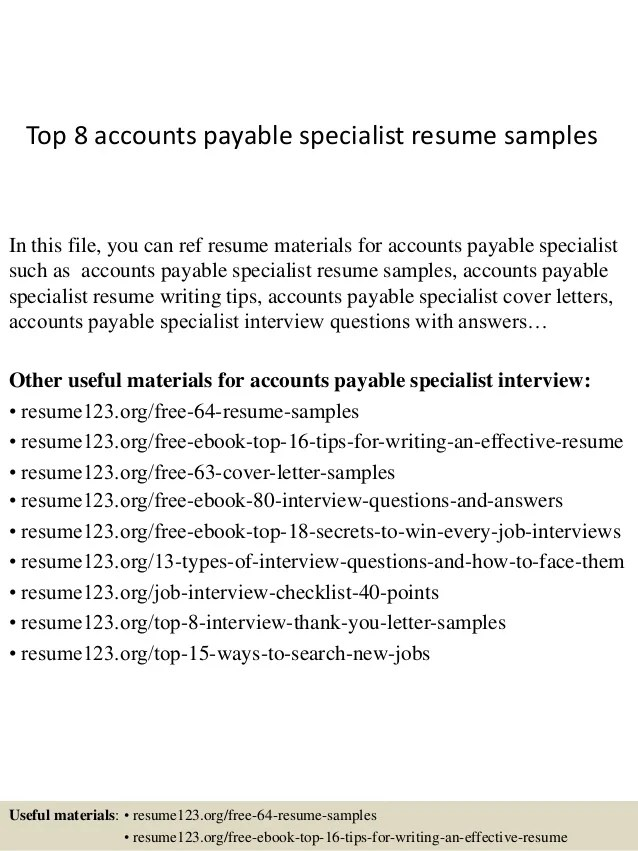 Top 8 Accounts Payable Specialist Resume Samples