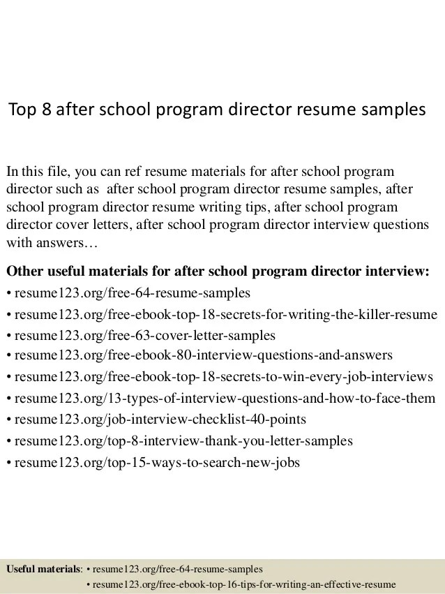 Top 8 After School Program Director Resume Samples