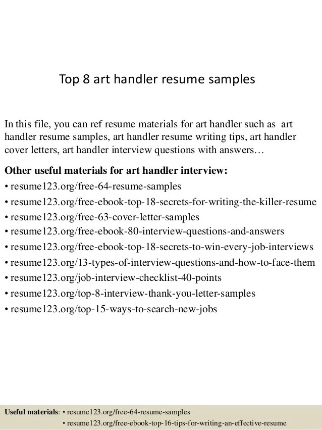 Top 8 Art Handler Resume Samples 1 638 ?cbu003d1433154125  Package Handler Resume