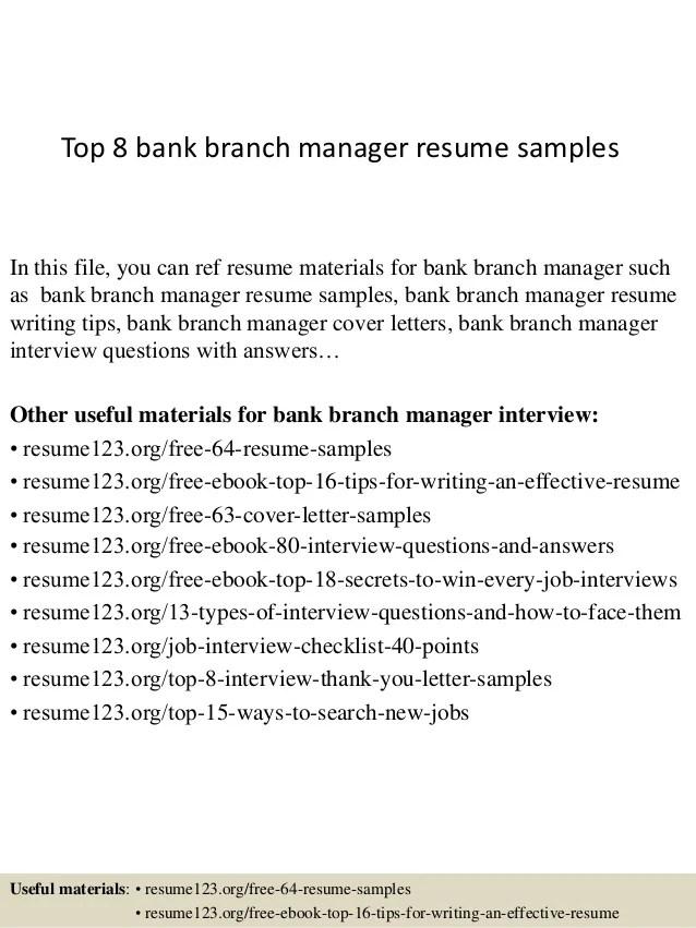 Top 8 Bank Branch Manager Resume Samples 1 638 ?cbu003d1427853690