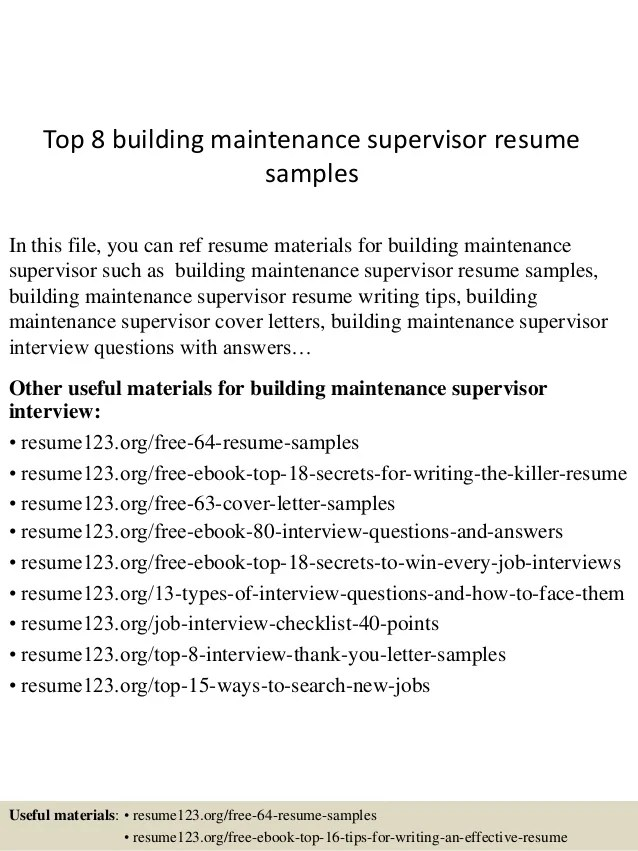Top 8 Building Maintenance Supervisor Resume Samples