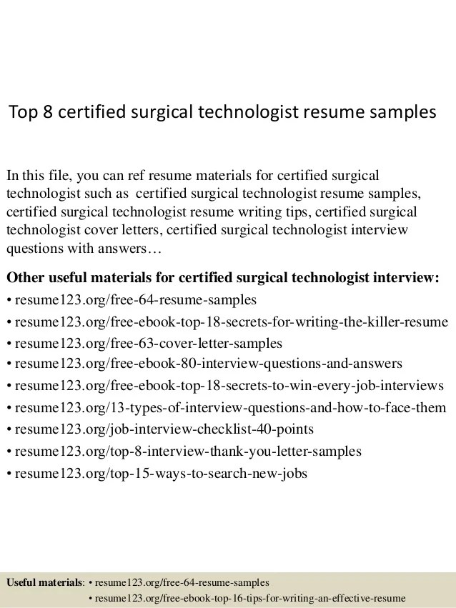 Top 8 Certified Surgical Technologist Resume Samples 1 638 ?cb=1438222485