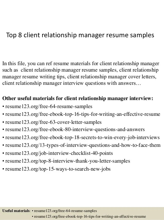 Top 8 Client Relationship Manager Resume Samples 1 638 ?cb=1427855207