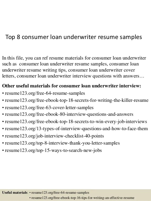 Top 8 Consumer Loan Underwriter Resume Samples 1 638 ?cb=1432855717