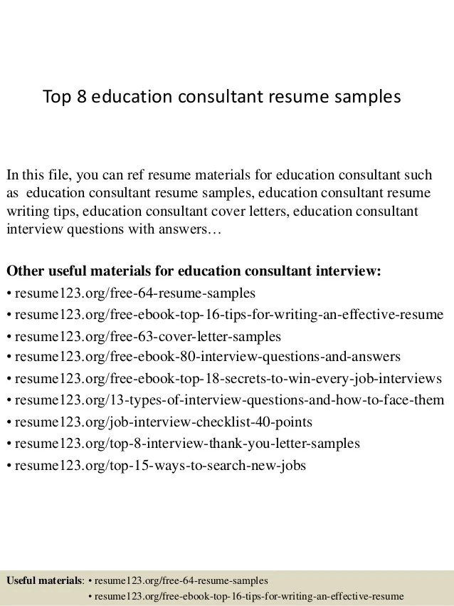 Top 8 education consultant resume samples