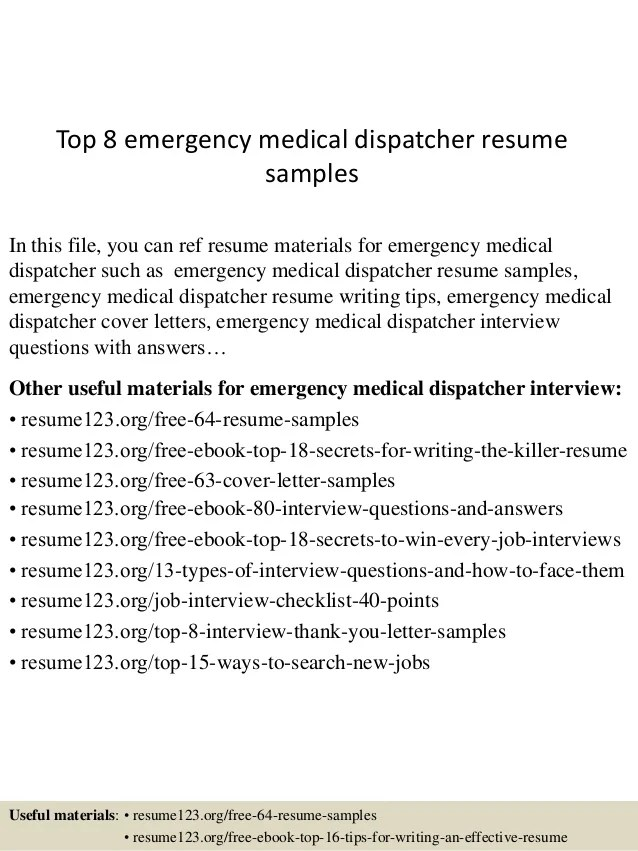 Top 8 Emergency Medical Dispatcher Resume Samples 1 638 ?cbu003d1432891428  911 Dispatcher Resume