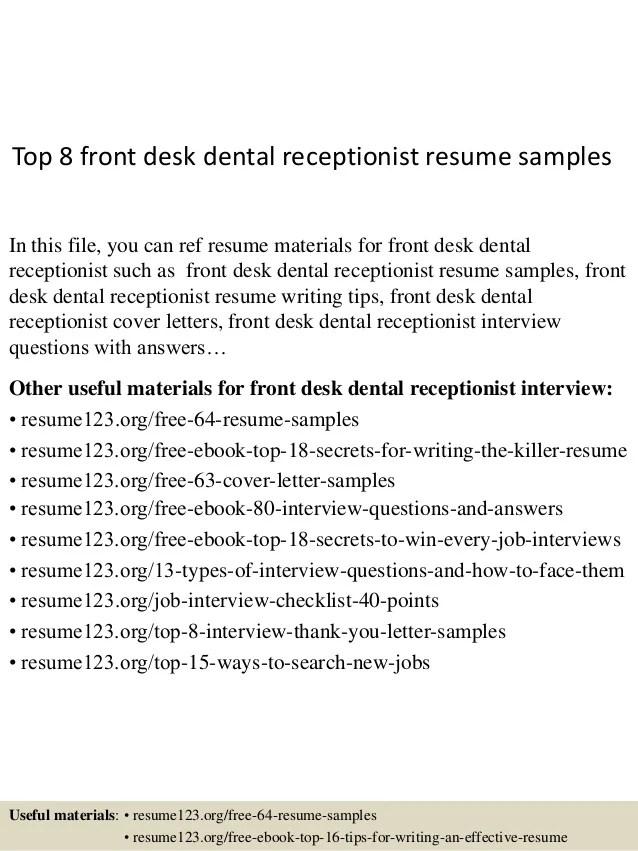 Top 8 Front Desk Dental Receptionist Resume Samples 1 638 ?cbu003d1438223292