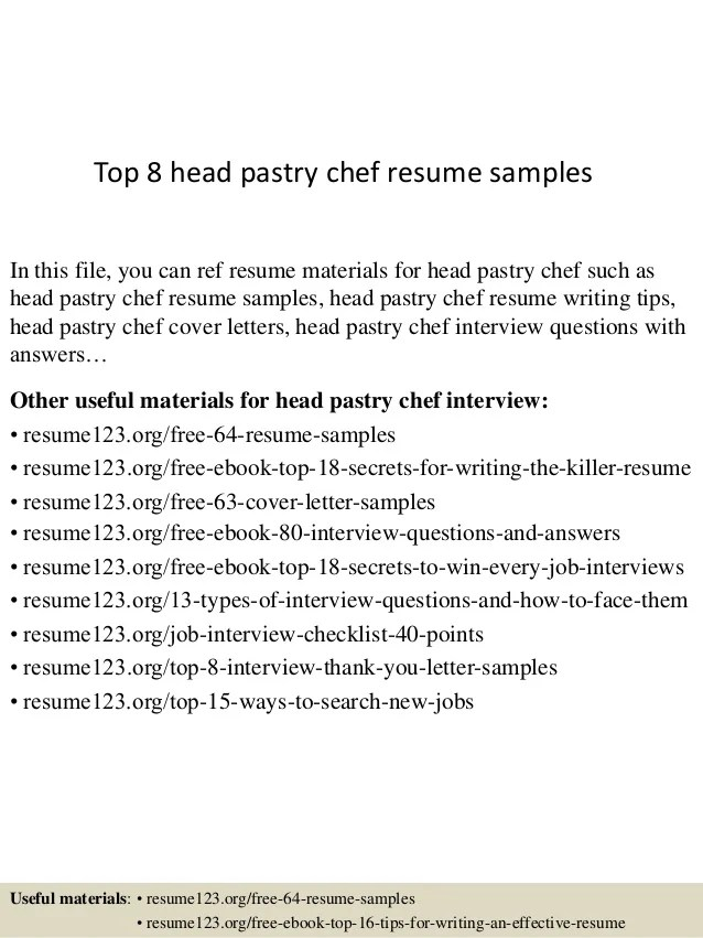 Top 8 Head Pastry Chef Resume Samples 1 638 ?cb=1437638511