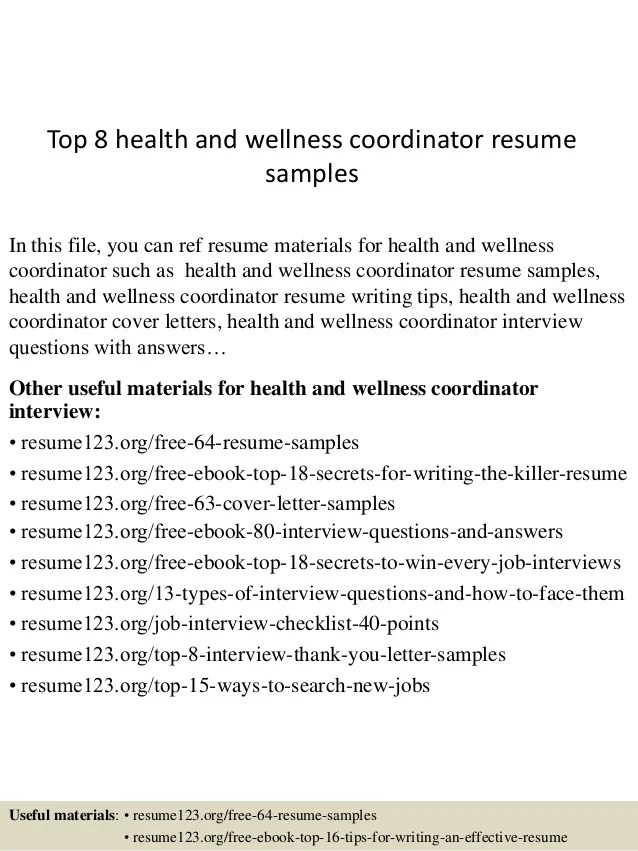 Top 8 Health And Wellness Coordinator Resume Samples