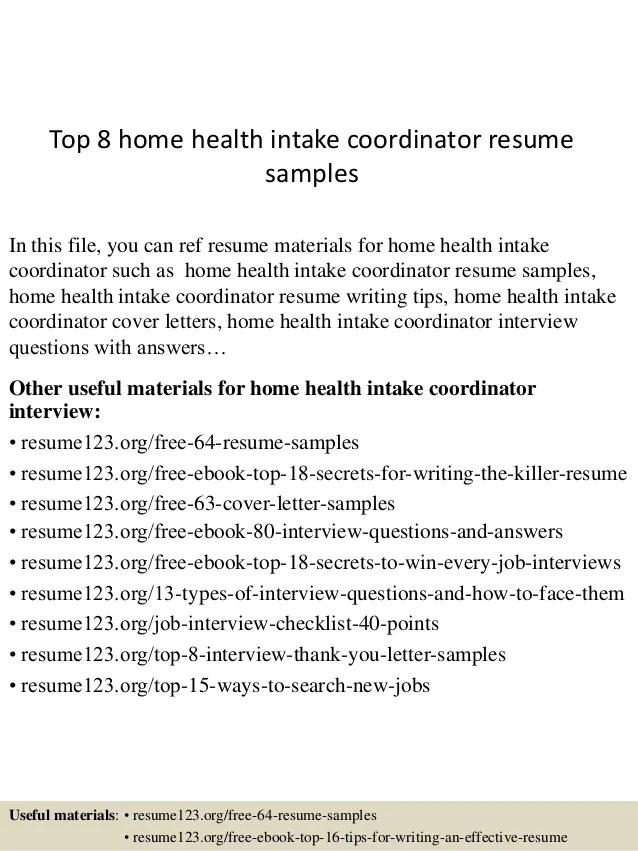 Top 8 home health intake coordinator resume samples
