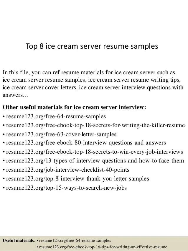 Top 8 Ice Cream Server Resume Samples