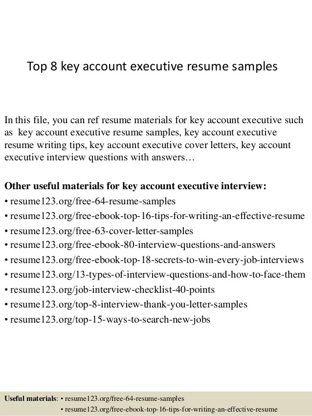 Top 8 Key Account Executive Resume Samples 1 638 ?cb=1428396400