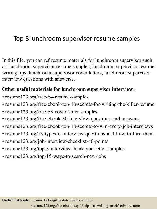 Top 8 Lunchroom Supervisor Resume Samples