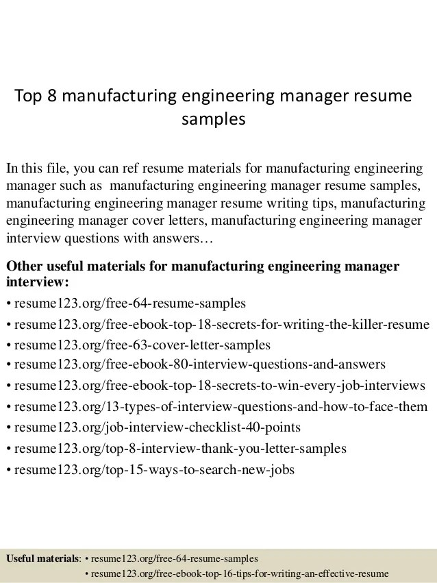 Top 8 Manufacturing Engineering Manager Resume Samples 1 638 ?cb=1431582864