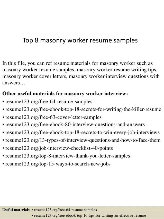 Top 8 Masonry Worker Resume Samples