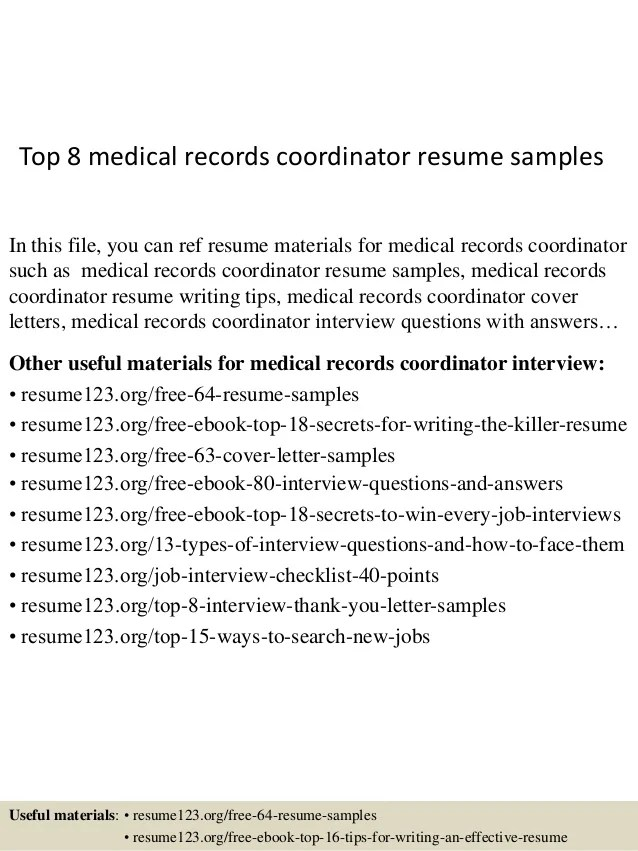 Top 8 Medical Records Coordinator Resume Samples 1 638 ?cb=1431555013