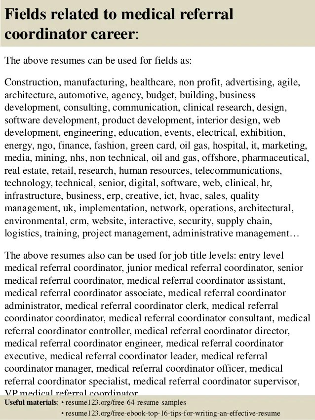 Top 8 Medical Referral Coordinator Resume Samples