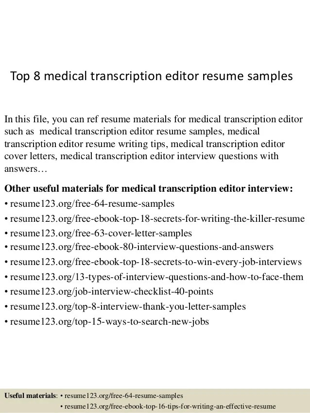 Top 8 Medical Transcription Editor Resume Samples 1 638 ?cb=1437640300