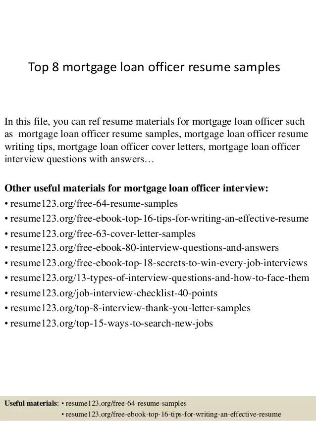top 8 mortgage loan officer resume samples 1 638 cb1428500107 - Loan Officer Resume Examples
