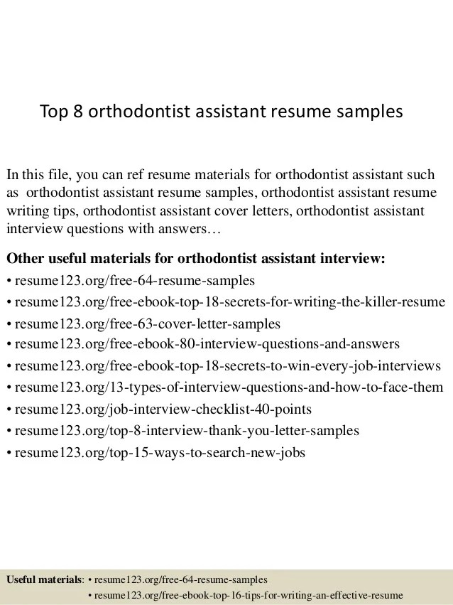Top 8 Orthodontist Assistant Resume Samples 1 638 ?cb=1431471186