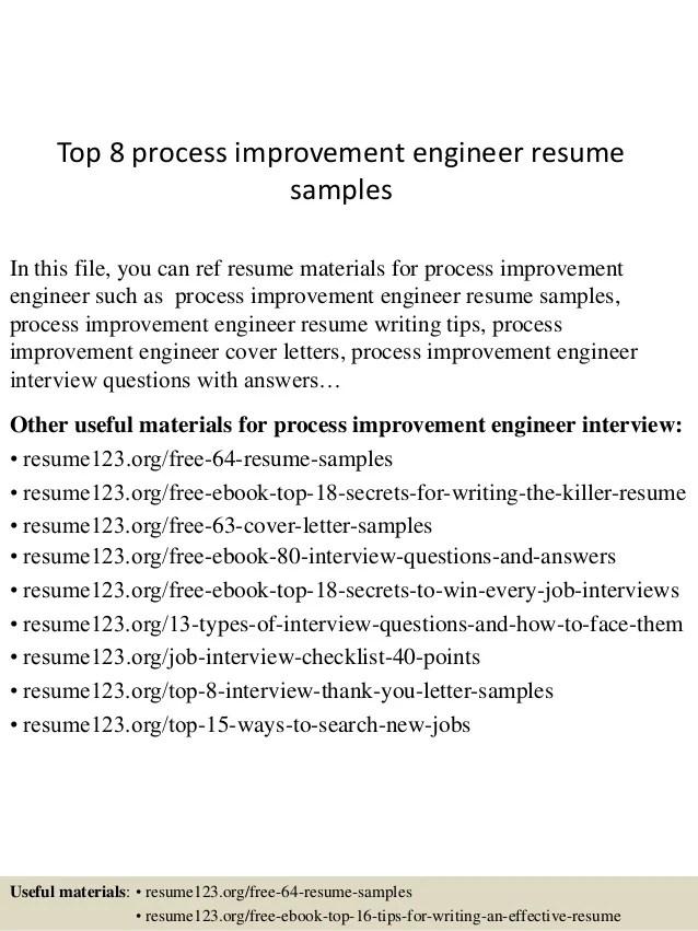 Top 8 Process Improvement Engineer Resume Samples