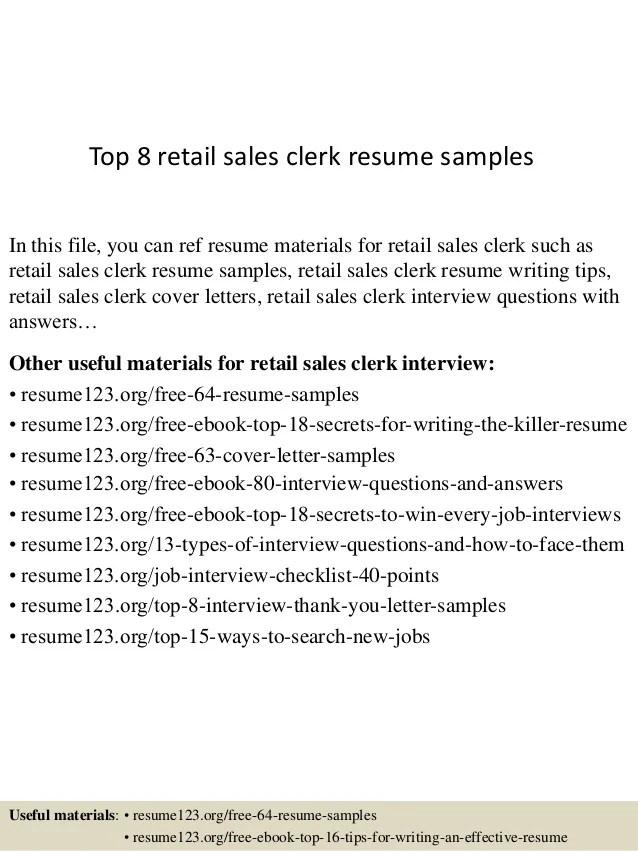 Top 8 Retail Sales Clerk Resume Samples 1 638 ?cb=1431511418