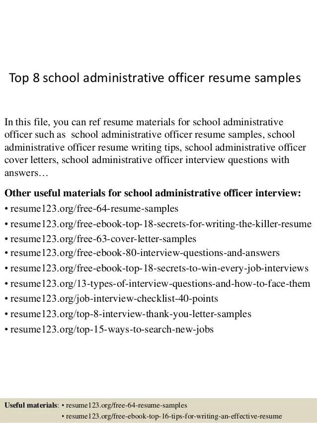Top 8 school administrative officer resume samples