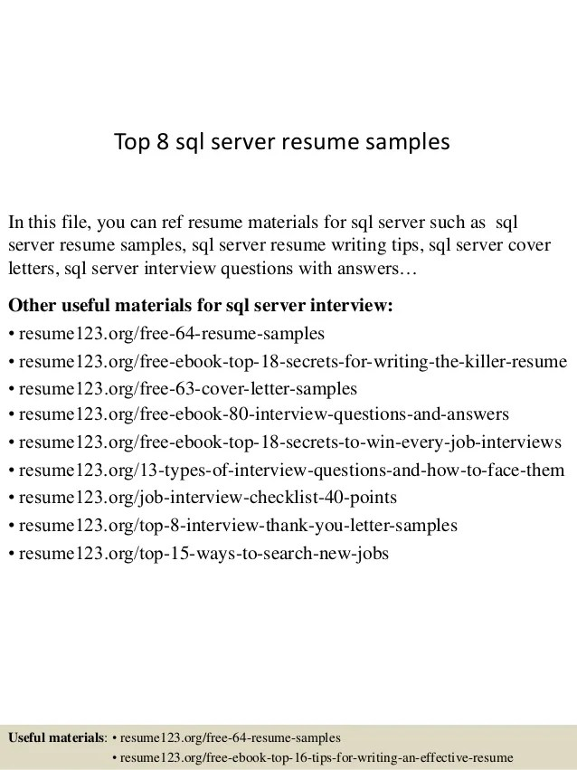 Top 8 Sql Server Resume Samples 1 638 ?cb=1432806862