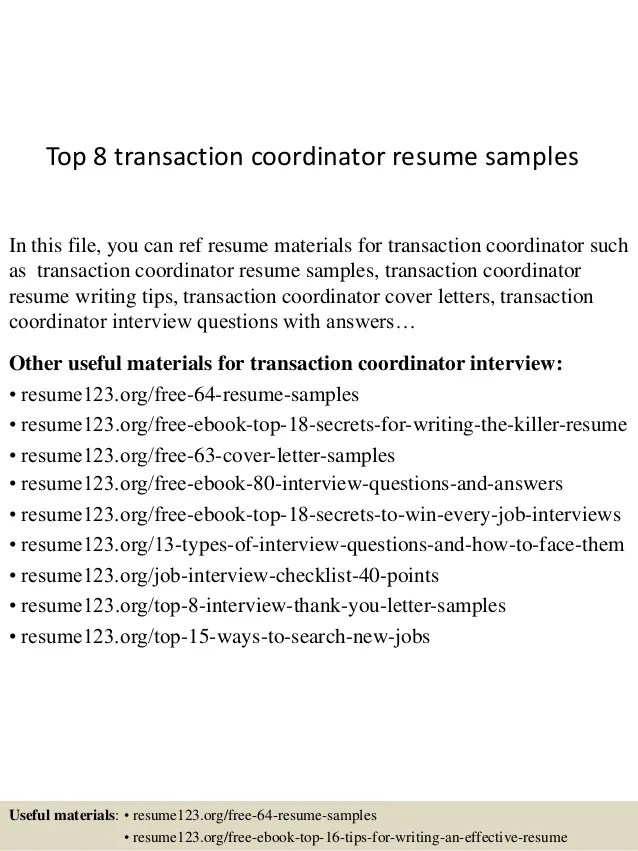 Top 8 transaction coordinator resume samples