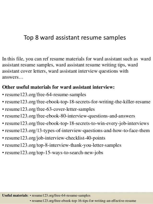 Top 8 Ward Assistant Resume Samples