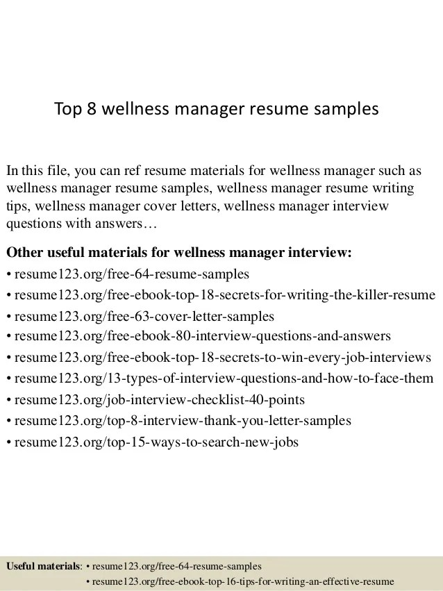 Top 8 wellness manager resume samples