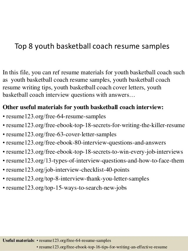 Top 8 Youth Basketball Coach Resume Samples 1 638 ?cb=1432888260